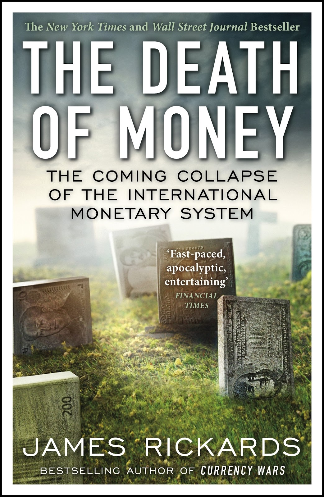 The Death of Money The Coming Collapse of the International Monetary System by James Richards