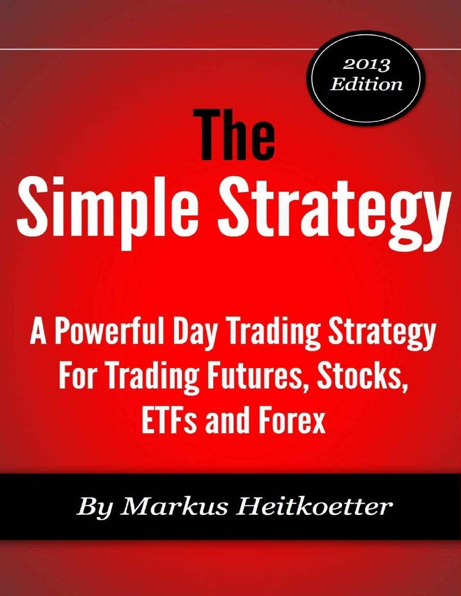 The Simple Strategy by Markus Heitkoetter