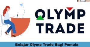 Belajar Olymp Trade Bagi Pemula