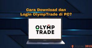 Download dan Login Olymp Trade di PC