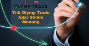 olymp trade trik menang