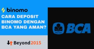 Cara Deposit Binomo Dengan BCA Yang Aman