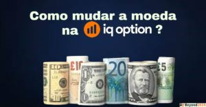 como mudar a moeda na iq option