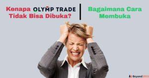 olymp trade tidak bisa dibuka