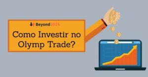 Como Investir no Olymp Trade